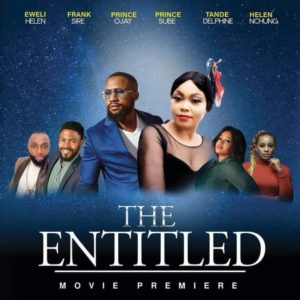 The entitled Movie Premire Cameroon