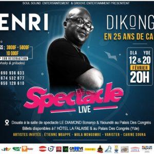 Henri Dikongué au Diamond Bonanjo Douala et Yaoundé Palais des congrès